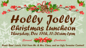 Join us curbside for a great meal, a visit from Santa, and an ugly sweater contest.