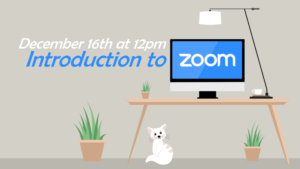 Learn how to use Zoom to join classes, activities, and other programs!